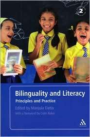 Bilinguality and Literacy Principles and Practice, (0826493300