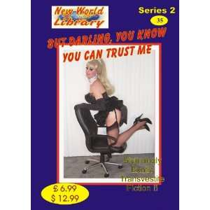You Know You Can Trust Me   Transvestite Novel   NWL35