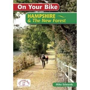 On Your Bike Hampshire & the New Forest: Mike Edwards: 9781846742682
