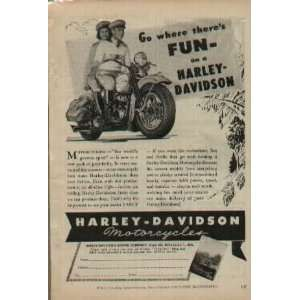 Go where theres FUN   on a Harley Davidson Motorcycling   the world