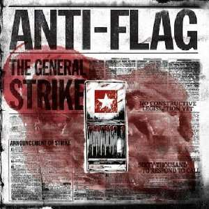 The General Strike: Anti Flag: Music