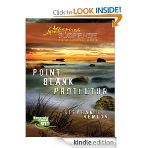 Point Blank Protector (Love Inspired Suspense): Stephanie Newton