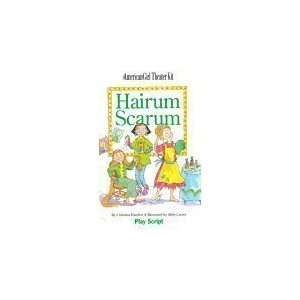 Hairum Scarum: Play Script: Abby Carter, Christina Hamlett: Books