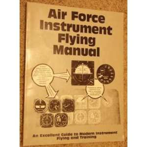 Air Force Instrument Flying Manual Air Training Command