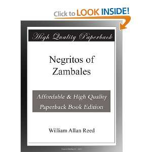 Negritos of Zambales: William Allan Reed: Books