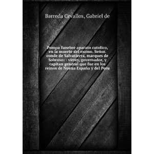 de Nueua España y del Peru.: Gabriel de Barreda Cevallos: Books