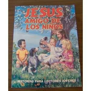 : Jesus Amigo De Los Ninos (9780816394432): Arturo S. Maxwell: Books