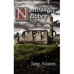 Abbey (9781926801124): Jane Austen, Carmina M. Dragomir: Books