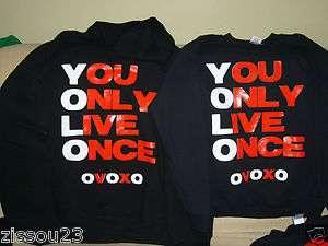 YOLO You Only Live Once OVOXO Drake Shirt Sweatshirt Take Care YMCMB