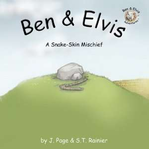 Ben & Elvis A Snake Skin Mischief, Ages 4 and Above