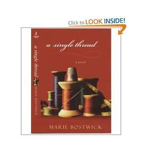 A Single Thread (9781607513124): marie Bostwick: Books