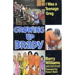 Growing Up Brady Barry Williams with Chris Kreski, Robert Reed Books