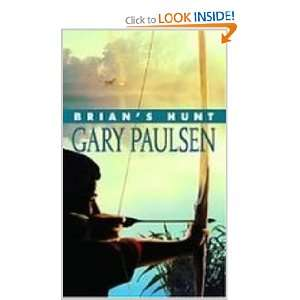 Hunt (The Hungry City Chronicles) (9781435245228): Gary Paulsen: Books