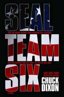SEAL Team Six The Novel by Chuck Dixon, Dynamite