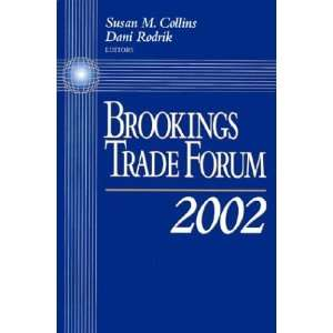 Brookings Trade Forum, 2002 (9780815712855) Susan
