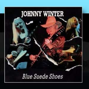 Blue Suede Shoes Johnny Winter Music