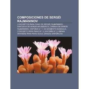 Composiciones de Sergéi Rajmáninov Conciertos para piano de Sergéi