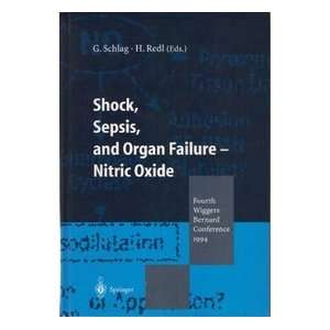 Shock, Sepsis, and Organ Failure   Nitric Oxide: Fourth Wiggers