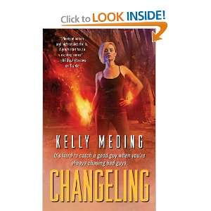 Changeling (9781451620931) Kelly Meding Books