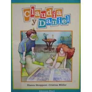 Claudia Y Daniel (Coleccion Primeras Lecturas) (Spanish