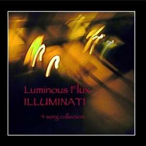 Illuminati: Rob Mackusick & Paul Mackusick Luminous Flux