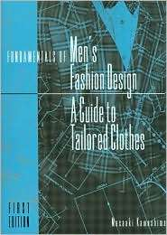 Fundamentals of Mens Fashion Design A Guide to Tailored Clothes