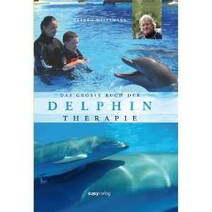Buch der Delphintherapie (9783942971041) Branko Weitzmann Books