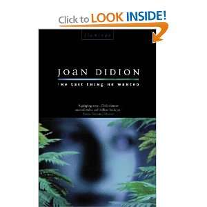 The Last Thing He Wanted (9780006547501) Joan Didion Books