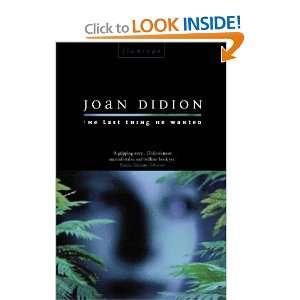 he Las hing He Waned (9780006547501) Joan Didion Books