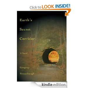 Earths Secret Corridor Gregory Strausbaugh  Kindle Store