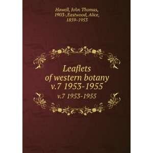 1953 1955: John Thomas, 1903 ,Eastwood, Alice, 1859 1953 Howell: Books