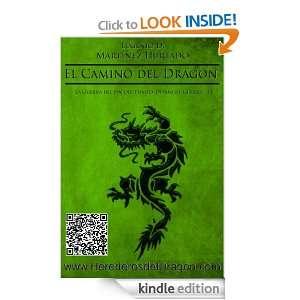 El Camino del Dragón (La Guerra del Fín del Tiempo Diario de Guerra