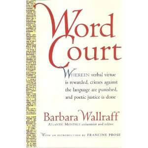 Word Court Wherein Verbal Virtue is Rewarded, Crimes Against the