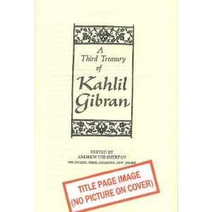 OF KAHLIL GIBRAN: Kahlil (SHERFAN ANDREW DIB, editor) Gibran: Books