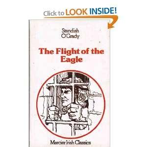 of the Eagle (9780853426189) Standish OGrady, Una Morrissy Books