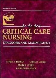 Critical Care Nursing Diagnosis and Management, (0815136927), Lynne A