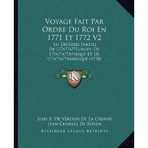De Verdun De La Crenne, Jean Charles De Borda, Alexandre Guy Pingre