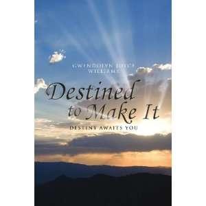 Destiny awaits you (9781450031264) Gwendolyn Joyce Williams Books