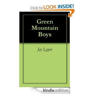 Green Mountain Boys Jay Lygon  Kindle Store