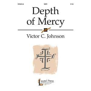 Depth of Mercy (9780893289324): Victor C. Johnson: Books