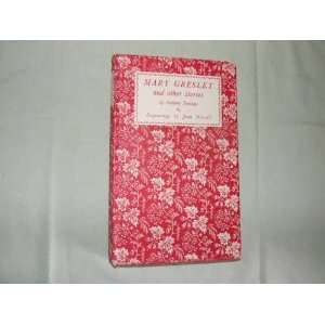 Mary Gresley, and other stories: Anthony Trollope, Joan Hassell: Books