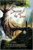 Secret Of The Tree Tom Macdonald