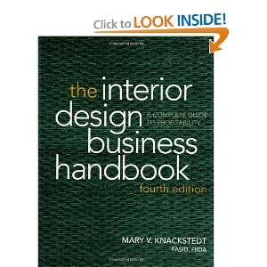 The Interior Design Business Handbook: A Complete Guide to