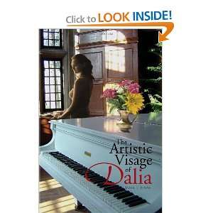 : The Artistic Visage of Dalia (9781450074025): Jamal S. Jumah: Books