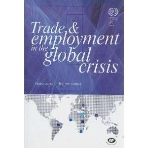 Global Crisis (9789221233343): Marion Jansen, Erik von Uexkull: Books
