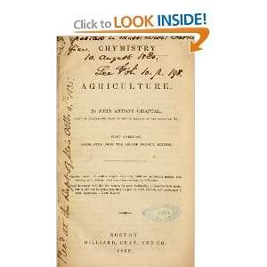 To Agriculture: Jeanantoineclaude, Comte De Chanteloup Chaptal: Books