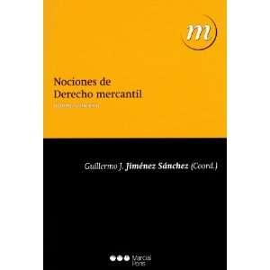 MERCANTIL (5ª 2010) (9788497688048): JIMENEZ SANCHEZ GUILLERMO: Books