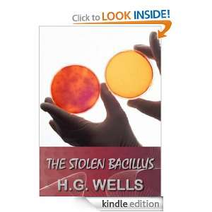 The Stolen Bacillus and Other Incidents (Annotated): H. G. (Herbert