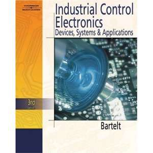 By Terry L.M. Bartelt Industrial Control Electronics