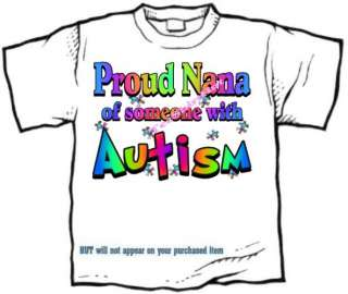 Shirt   Autism Awareness PROUD Grandma, nana mom mom